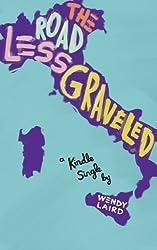 The Road Less Graveled (Kindle Single)