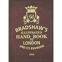 Bradshaw's Handbook to London