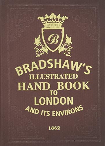 Bradshaw's Handbook to London por George Bradshaw