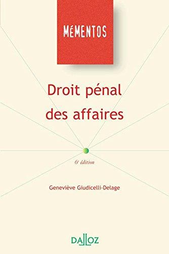 Droit pénal des affaires - 6e éd.: Mémentos par Geneviève Giudicelli-Delage