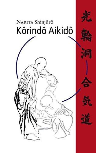 Korindo-Aikido: Das Budô-System des Hirai Minoru