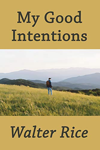 My Good Intentions (English Edition) -