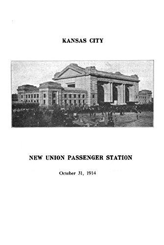 KANSAS CITY UNION STATION: 1914 (English Edition) -