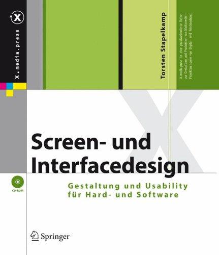 Screen- und Interfacedesign. Gestaltung und Usability für Hard- und Software, m. CD-ROM