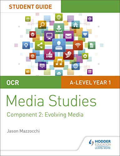 OCR A Level Media Studies Student Guide 2: Evolving Media (Ocr a Level Student Guide 2) (English Edition)