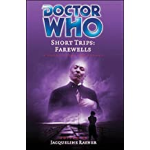 Farewells (Doctor Who: Short Trips) by Jacqueline Rayner (ed) (2006-04-29)