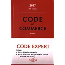 Code Dalloz Expert. Code de commerce 2017 - 14e éd.