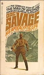 Doc Savage : His Apocalyptic Life