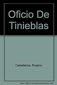 Oficio De Tinieblas par Rosario Castellanos