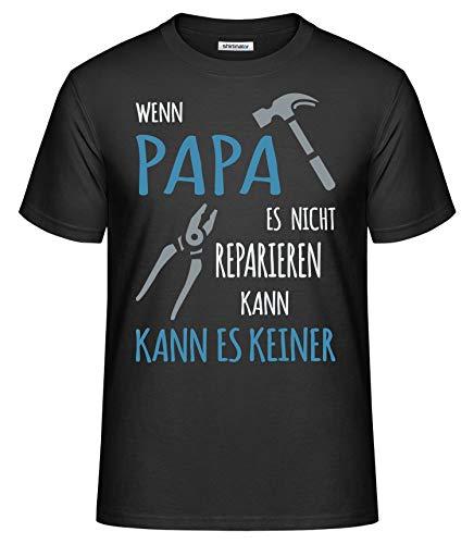 Shirtinator Lustiges T-Shirt für Papa I Wenn Papa es Nicht Reparieren kann Geschenk-Idee mit Spruch I Original Herren T-Shirt (Schwarz, XXL)