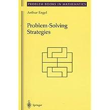 [( Problem-Solving Strategies )] [by: Arthur Engel] [Jun-1999]