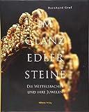 Im Glanz edler Steine - Die Juwelen der Wittelsbacher