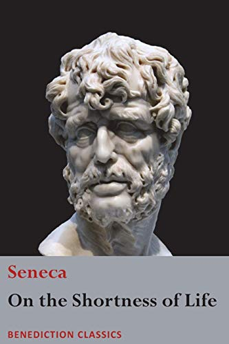 On the Shortness of Life por Seneca