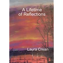 A Lifetime of Reflections