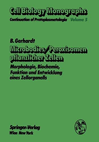 Microbodies/Peroxisomen Pflanzlicher Zellen:
