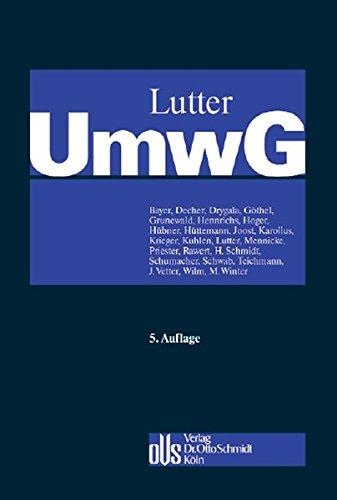 Umwandlungsgesetz (UmwG): Kommentar mit systematischer Darstellung des Umwandlungssteuerrechts und Kommentierung des SpruchG