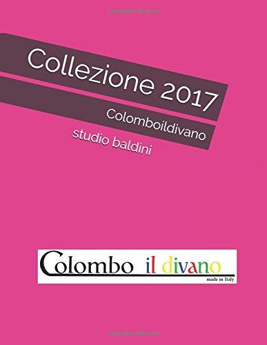Collezione 2017: Colomboildivano