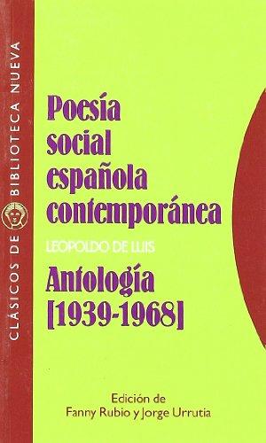 Poesía social española contemporánea: Antología (1939-1968) (Clásicos de Biblioteca Nueva)