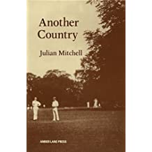 Another Country by Julian Mitchell (1982-03-08)