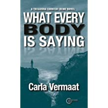 What Every Body is Saying (A Tregunna Cornish Crime Novel)