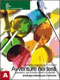 Avventure nei testi. Tomo A-B. Per le Scuole superiori