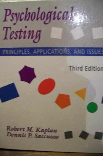 Psychological Testing: Principles, Applications, and Issues (Psychology) by Robert M. Kaplan (1992-12-05)
