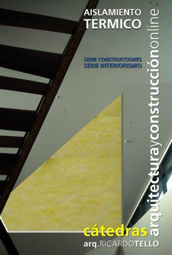 aislamiento-termico-catedras-arquitectura-y-construccion-online-serie-construcciones-y-serie-interio
