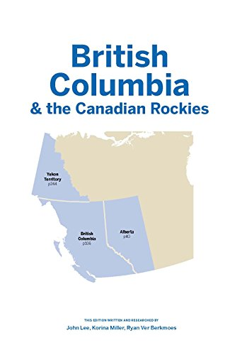 British Columbia & Canadian Rockies (Country Regional Guides) - 7