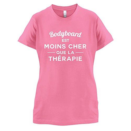 bodyboard est moins cher que la thérapie - Femme T-Shirt - 14 couleur Azalée