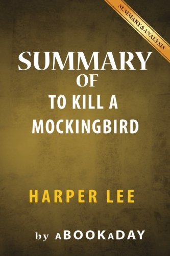 Summary of To Kill a Mockingbird: (Harperperennial Modern Classics) by Harper Lee | Summary & Analysis