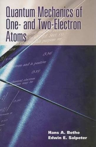 QUANTUM MECHANICS OF 1- & 2-EL (Dover Books on Physics)