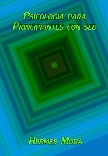 PDF Gratis Psicología para Principiantes con sed
