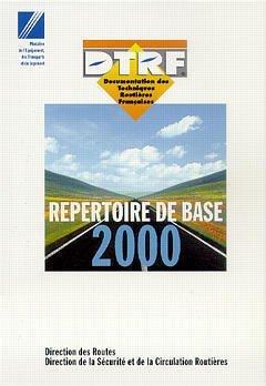 Repertoire de Base 2000 (Documentation des Techniques Routieres Françaises) CD-ROM