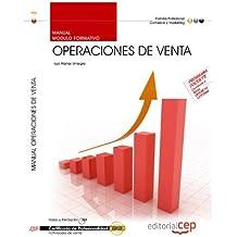 Manual Operaciones de venta (MF0239_2). Certificados de Profesionalidad. Actividades de venta (COMV0108) (Fpe Formacion Empleo (cep))