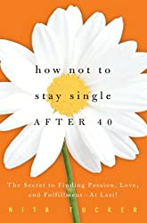 How Not to Stay Single After 40