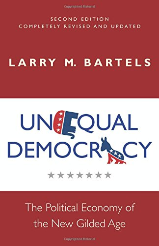 Unequal Democracy: The Political Economy of the New Gilded Age, Second Edition por Larry M. Bartels