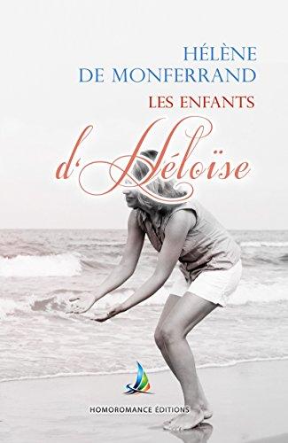 Les enfants d'Héloïse - tome 2 | Roman lesbien (Collection Sapho) (French Edition)