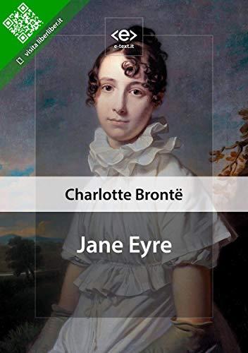 Jane Eyre (Liber Liber) (Italian Edition) eBook: Charlotte Brontë ...