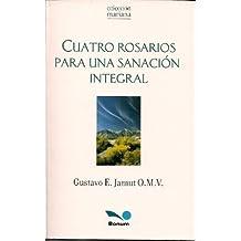 Cuatro Rosarios para una sanacion integral/ Four rosaries for an integral sanation (Mariana)