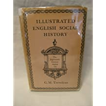 Illustrated English Social History: v. 3