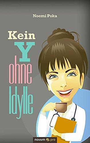 Buchseite und Rezensionen zu 'Kein Y ohne Idylle' von Noemi Poka