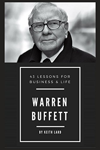 Warren Buffett: 43 Lessons for Business & Life