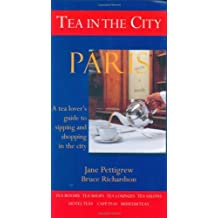 Tea in the City: Paris by Jane Pettigrew (2007-07-16)