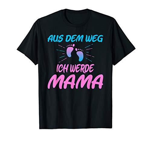 Mama Blue Damen T-shirt (Aus dem Weg ich werde Mama Baby Ankündigung T-Shirt)