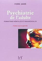 Psychiatrie de l'adulte, 5ème édition - Formations médicales et paramédicales