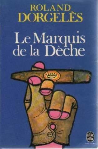 Le Marquis De La Deche [Pdf/ePub] eBook