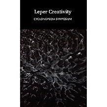 [(Leper Creativity: Cyclonopedia Symposium)] [Author: Reza Negarestani] published on (April, 2012)