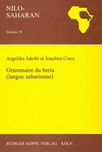 Grammaire du beria (langue saharienne) – Avec un glossaire français–beria par Joachim Crass