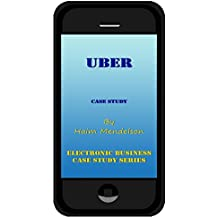 Uber (Electronic Business Case Study Series) (English Edition)