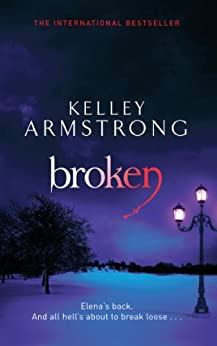 Broken: Number 6 in series (Women of the Otherworld)